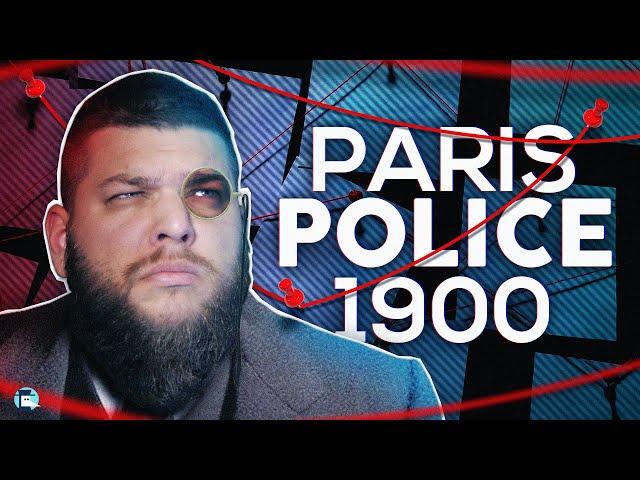 Paris Police 1900 : ambiance noire de la belle époque !