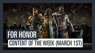 FOR HONOR - New content of the week (March 1st)