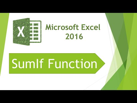 Microsoft Excel 2016 - SumIf Function