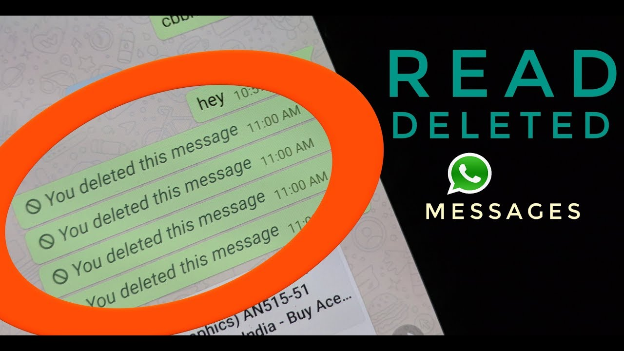 How To Read WhatsApp Deleted Messages - Android - 2018 ...
