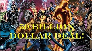 Disney Buys most of Fox for over 50 Billion!