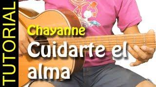 como tocar cuidarte el alma de chayanne en guitarra acordes