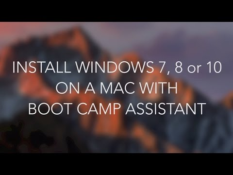 Install Windows 7, 8 or 10 on a Mac with Boot Camp Assistant (macOS Sierra 10.12)