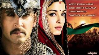 Repeat youtube video Jashn-E-Bahaaraa (Instrumental Music) - Jodhaa Akbar