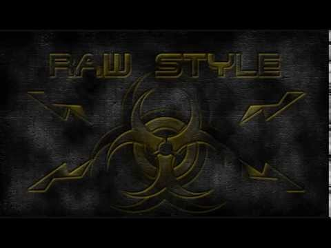 RawStyle Dimension....The Mind Mix Fast Chapter.2May 2015´Date 23.5.157.BPM (Rough.Raw & Destroyed)