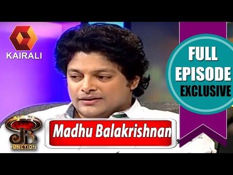 JB Junction: Madhu Balakrishnan - Part 1 | 28th February 2015