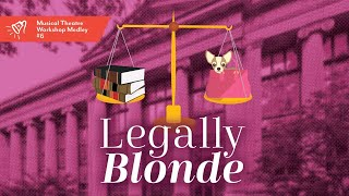 Musical Theatre Workshop #6 | Legally Blonde