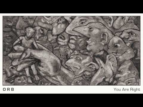 ORB  - You Are Right (Official Audio)