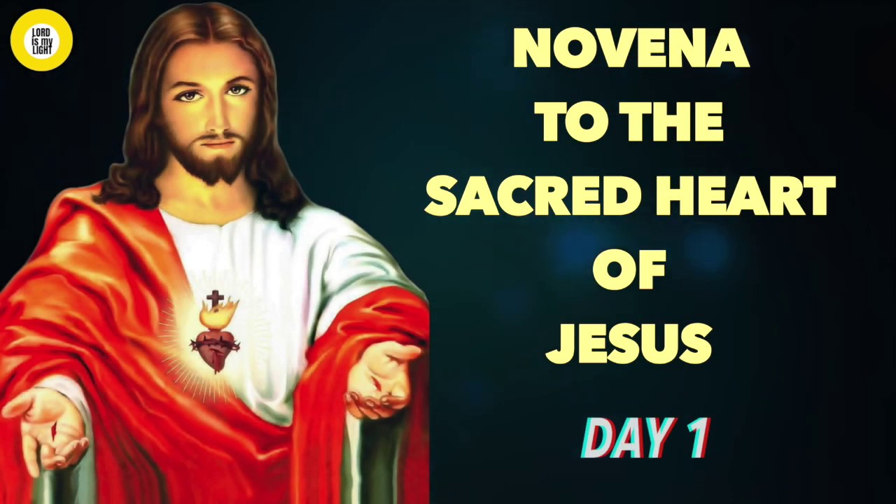 NOVENA TO THE SACRED HEART OF JESUS - (DAY 1) - YouTube