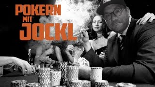 poker, poker, poker!   Pokern mit Jockl
