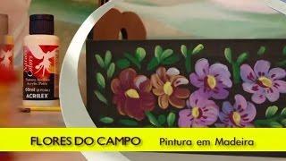 Pintura em madeira: Flores do campo