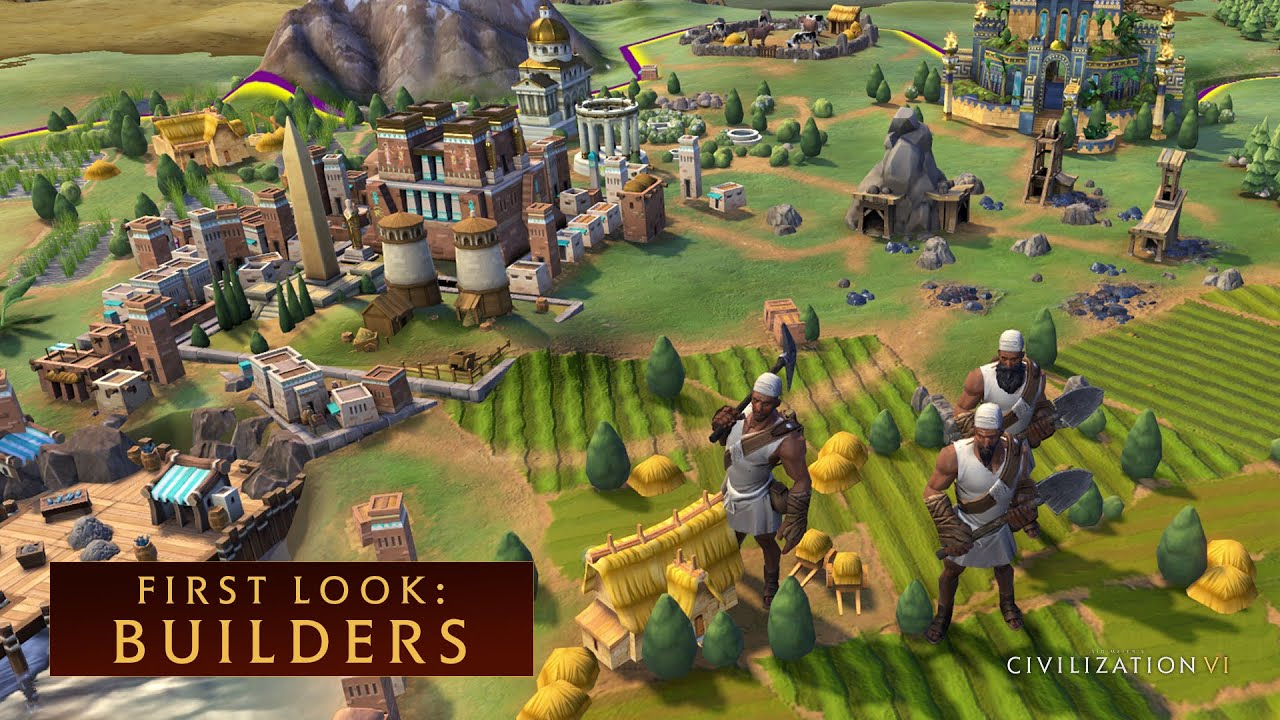 CIVILIZATION VI - First Look: Builders - YouTube