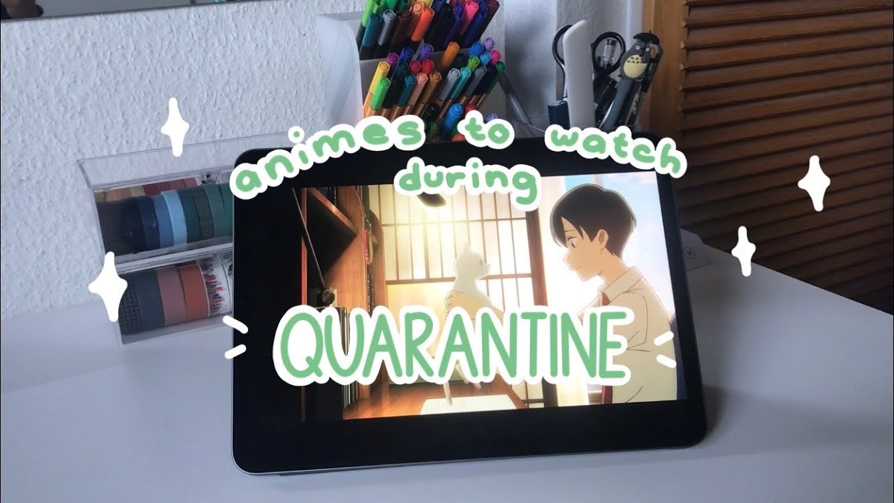 anime movies to watch during quarantine