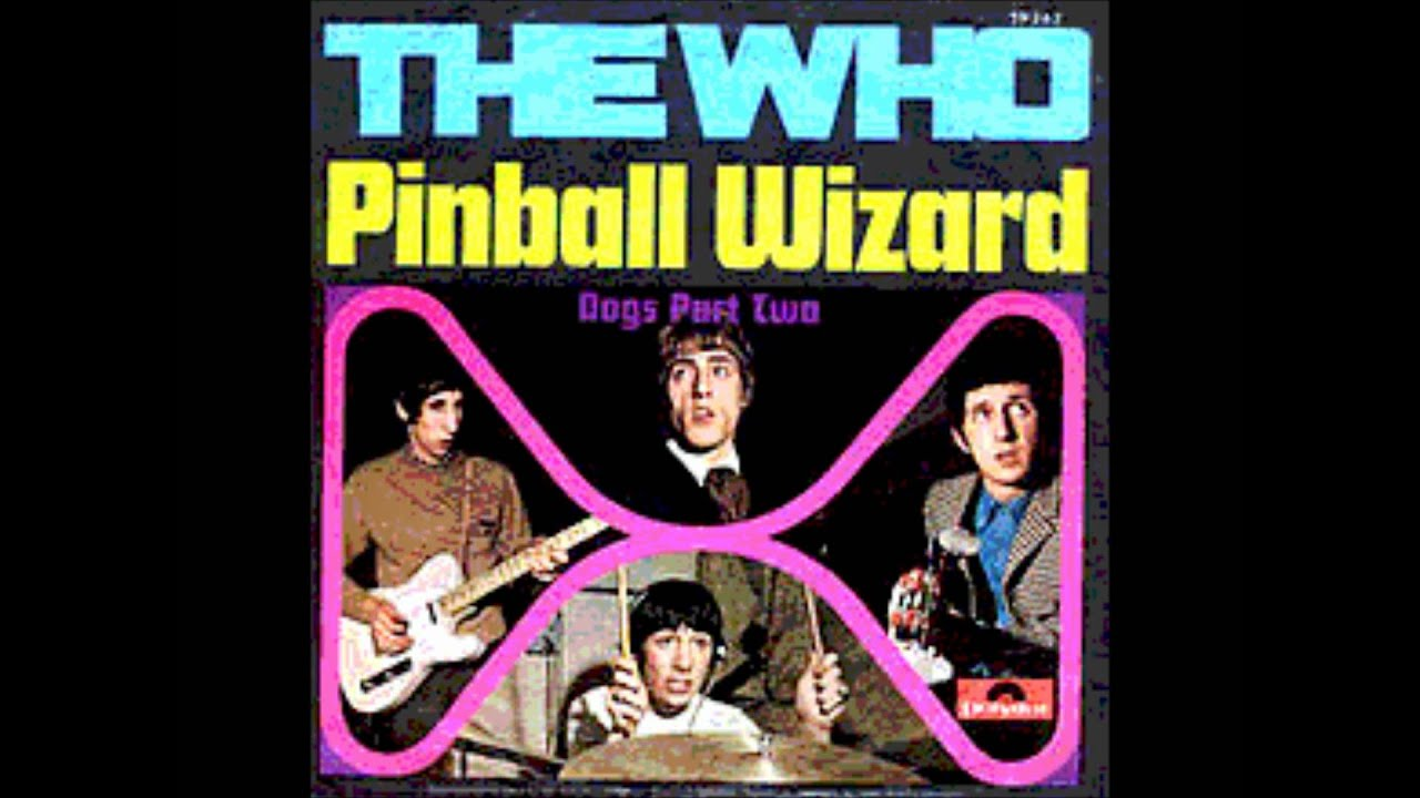 The Who Pinball Wizard - Dogs Part Two