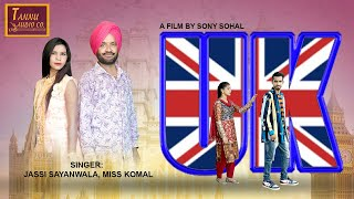 UK||New Punjabi Song||Jassi Sayan Wala & Miss Komal||Tannu Audio Co..||Latest Punjabi Song 2020