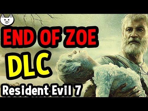 Resident Evil 7 - END OF ZOE DLC FULL GAMEPLAY - (Resident Evil 7 END OF ZOE DLC Gameplay Complete)