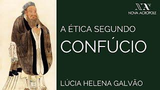 A Ética segundo Confúcio