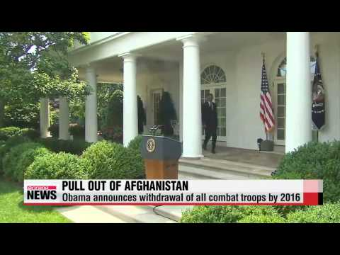 Obama says all U.S. troops will pull out from Afghanistan by end of 2016