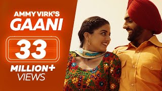 Download GAANI | Nikka Zaildar 2 | Ammy Virk, Wamiqa Gabbi | Latest Punjabi Song 2017 | Lokdhun Punjabi MP3 song and Music Video