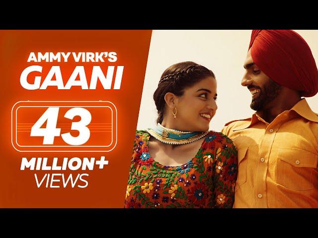GAANI | Nikka Zaildar 2 | Ammy Virk, Wamiqa Gabbi | Latest Punjabi Song 2019 | Lokdhun