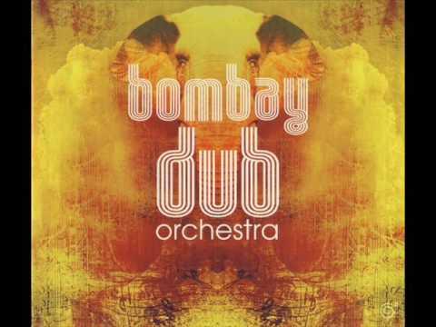 Bombay Dub Orchestra – Bombay Dub Orchestra (Full Album)