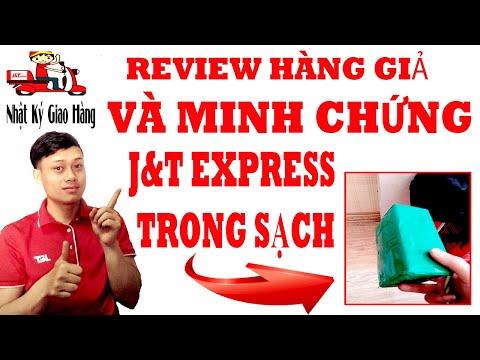 Review Hàng Giả Và Chứng Minh J&T Express Không Thông Đồng Với Các Shop Lừa Đảo | Nhật Ký Giao Hàng