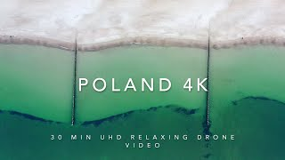 POLAND 4K. Beautiful drone video with soothing music for relaxation and stress relief 4K UHD 30 min.