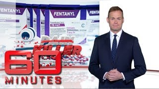 Deadly Painkiller, Fentanyl: Part one | 60 Minutes Australia