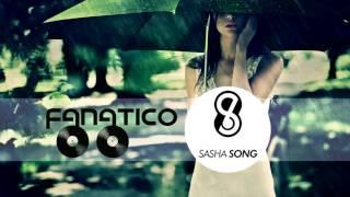 Fanatico feat.  Sasha Song - Lyja