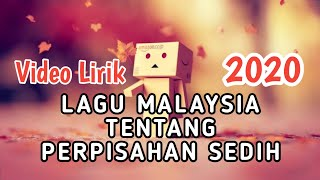 Lagu Perpisahan Sedih Malaysia ( Video Liric )