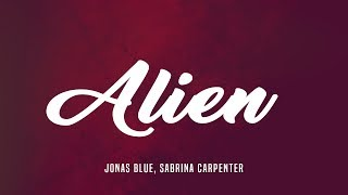 Play Alien (feat. Jonas Blue)