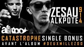 Zesau Feat Alkpote -- 9.1.4 Catastrophe Produced By: Dj wakk