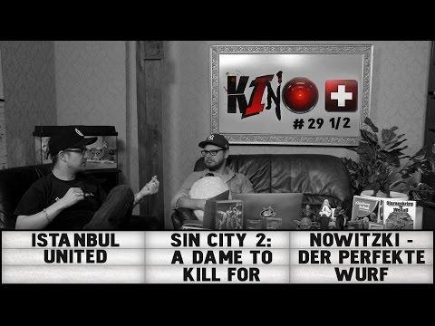 [1/2] Kino+ #29   Istanbul United, Sin City 2: A Dame to Kill for, Nowitzki - Der perfekte Wurf