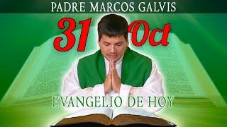 Evangelio de Hoy Miércoles 31 de Octubre de 2018 - Padre Marcos Galvis #EvangeliodeHoy