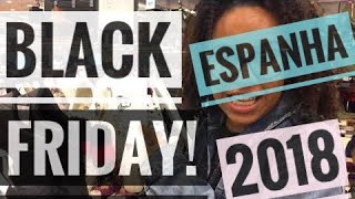 Black Friday 2018 Na Espanha!   Fabian Loran