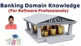 Banking Domain Knowledge for Software Professionals