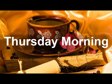 Thursday Morning Jazz - Bossa Nova & Jazz Coffee Music Autumn Vibes