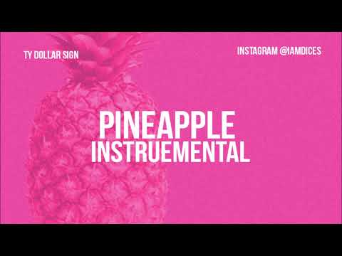 Ty Dolla Sign - Pineapple ft. Gucci Mane & Quavo (Instrumental)