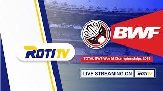 Roti Tv Live Stream Badminton TOTAL BWF World Championships 2019