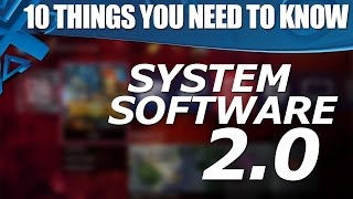 PS4 System Software 2.0 - 10 Things You Need To Know!