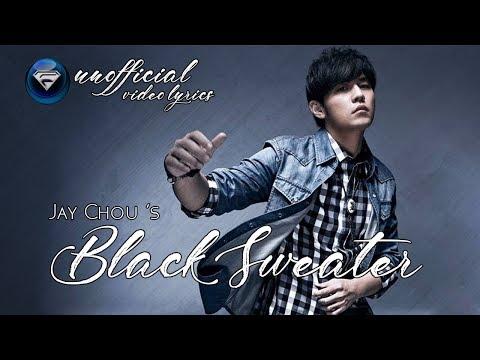 Jay Chou's Black Sweater (Hei Se Mao Yi)