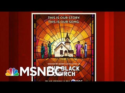 Henry Louis Gates: The Black Church Was Born Fighting Anti-Black Racism | Morning Joe | MSNBC