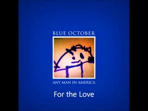 Blue October - For the Love [HD] Audio