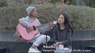 Shalow - Lady Gaga feat Bradley Cooper covered by Back to Refrain (Iqra & Dessy)