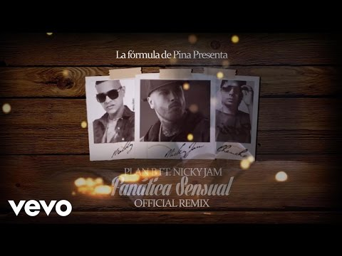 Plan B - Fanatica Sensual (Remix) ft....