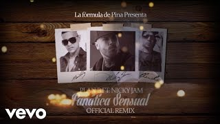 plan b fanatica sensual remix ft nicky jam