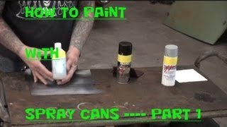 HOW TO Spray Can Paint-Tech Tips And Tricks-Part 1