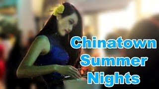 Chinatown Summer Nights - The L.A .Explorer