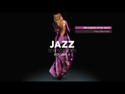 Sexiest Ladies of Jazz Vol 2  The New Trilogy!  Full Album  New 2017