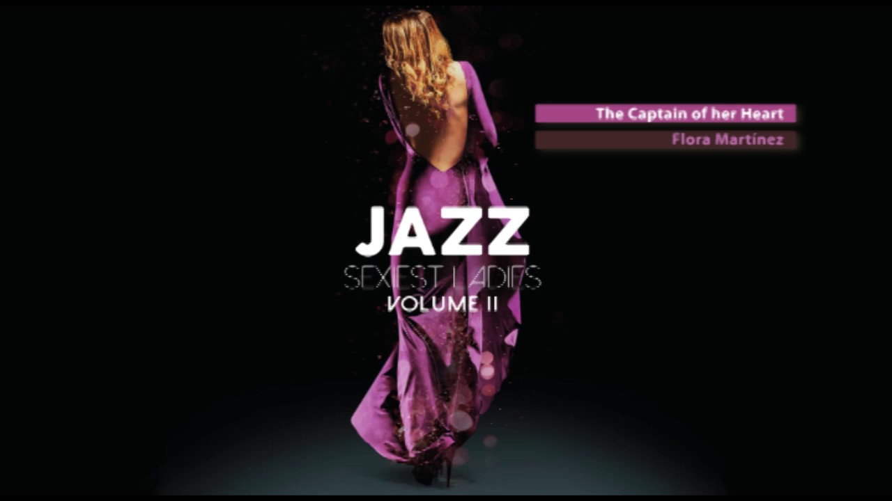 Sexiest Ladies of Jazz Vol. 2 - The Trilogy - Full Album